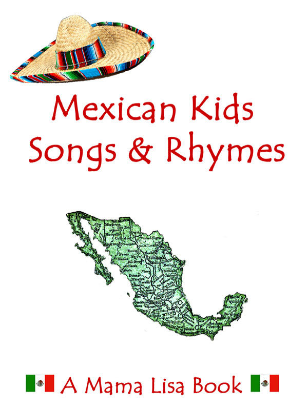 Mexican Kid Songs & Rhymes