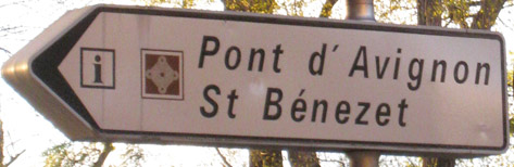 Photo of the Sign for the Bridge of Avignon