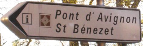 Photo of the Sign for the Bridge of Avignon