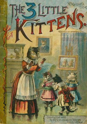 The Three Little Kittens The Book Poem And Song
