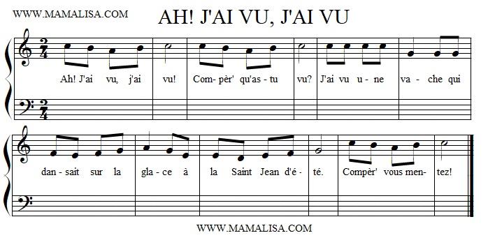 Sheet Music - Ah j'ai vu, j'ai vu