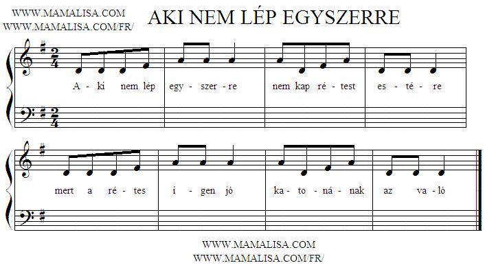 Sheet Music - Aki nem lép egyszerre