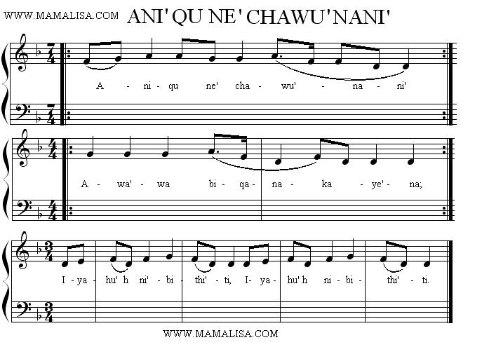 Sheet Music - Ani'qu ne'chawu'nani'