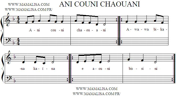 Sheet Music - Ani couni chaouani