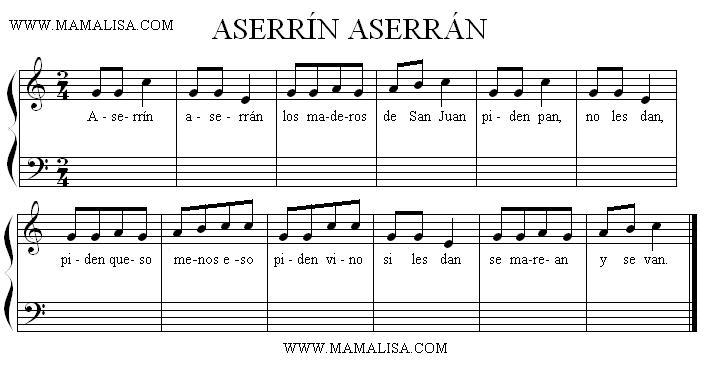 Sheet Music - Aserrín, aserrán
