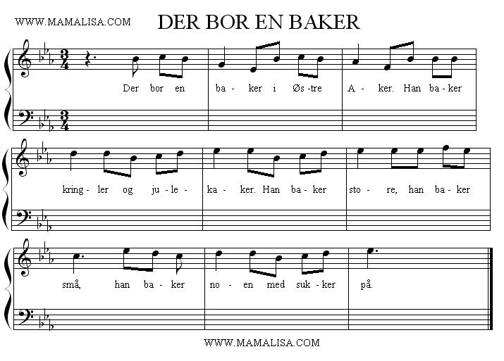 Sheet Music - Der bor en baker
