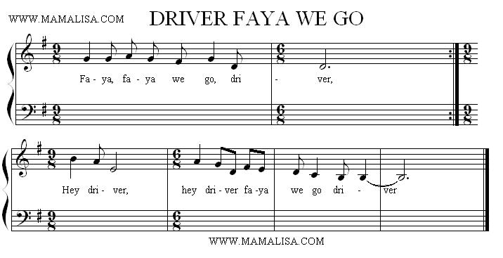 Partition musicale - Driver, Faya We Go