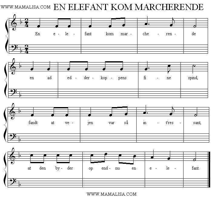 Partition musicale - En elefant kom marcherende