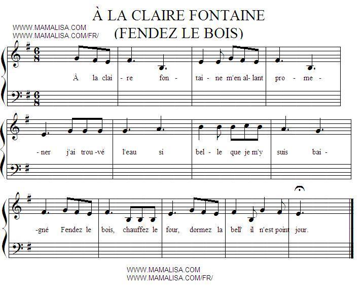 Sheet Music - À la claire fontaine  - (Fendez le bois)