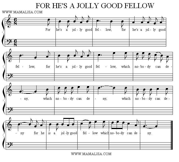Sheet Music - For He's a Jolly Good Fellow