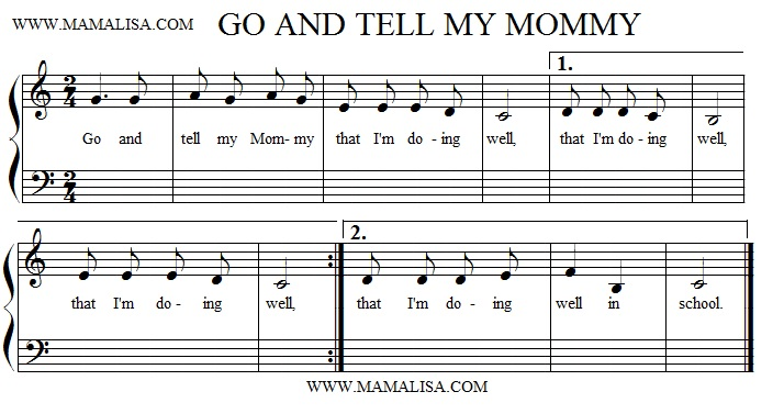 Partitura - Go and Tell My Mummy That I'm Doing Well
