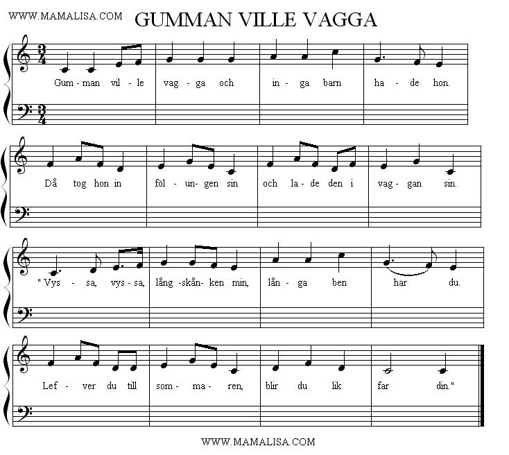 Sheet Music - Gumman ville vagga