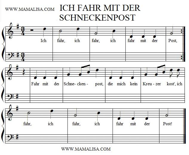 Partition musicale - Ich fahr mit der Schneckenpost