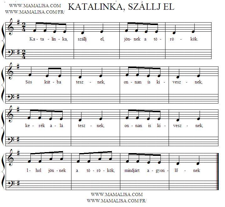 Partition musicale - Katalinka, szállj el
