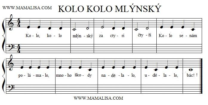 Sheet Music - Kolo kolo mlýnský