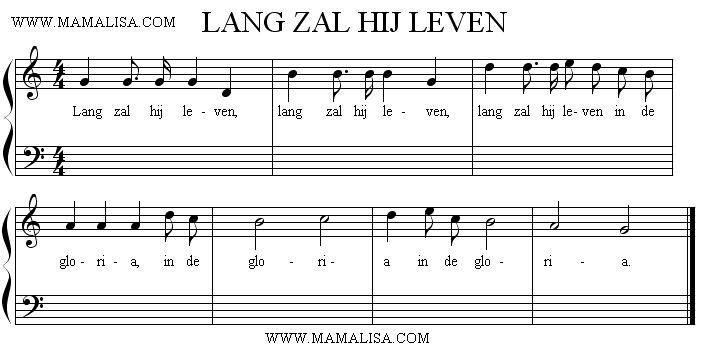 Partition musicale - Lang zal hij leven