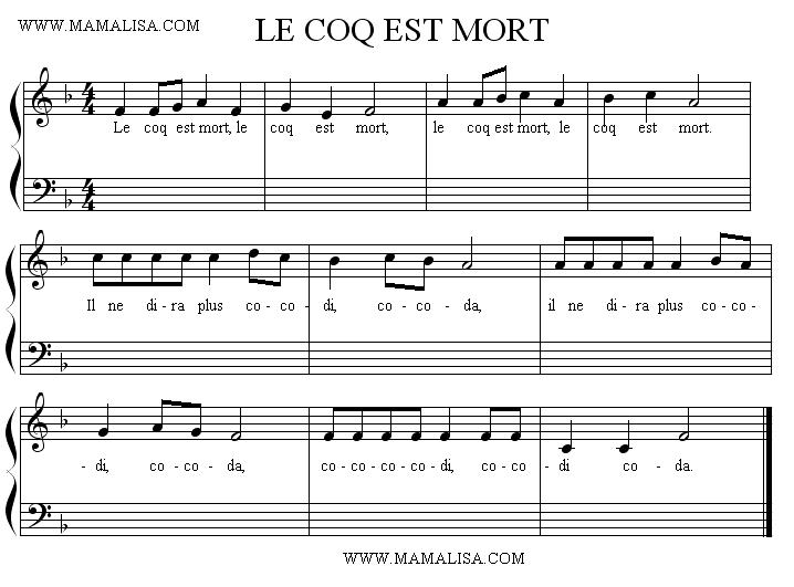 Sheet Music of Le coq est mort - Chansons enfantines françaises - France - Mama Lisa's World en français: Comptines et chansons pour les enfants du monde entier
