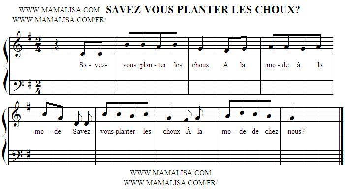 Partition musicale - Savez-vous planter les choux?