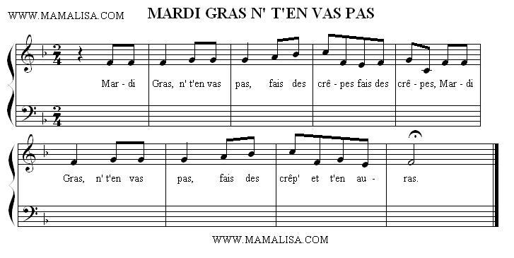 Sheet Music of Mardi Gras, n' t'en vas pas - Chansons enfantines françaises - France - Mama Lisa's World en français: Comptines et chansons pour les enfants du monde entier