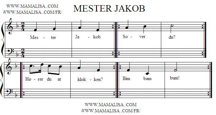 Sheet Music - Mester Jakob