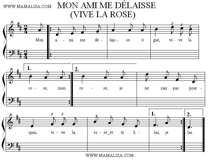 Sheet Music - Mon ami me délaisse  - (Vive la rose/La rose et le lilas)