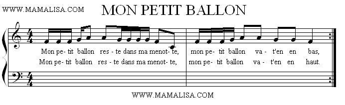 Sheet Music of Mon petit ballon - Chansons enfantines françaises - France - Mama Lisa's World en français: Comptines et chansons pour les enfants du monde entier