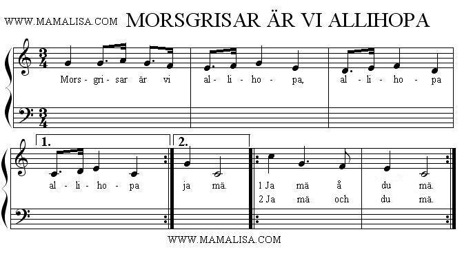 Sheet Music - Morsgrisar är vi allihopa
