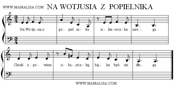 Partition musicale - Na Wojtusia z popielnika