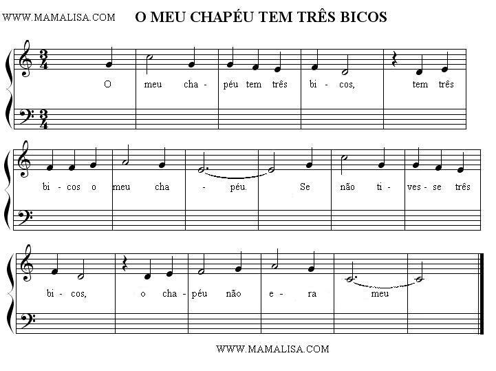 Sheet Music of O meu chapéu tem três bicos - Canciones infantiles portuguesas - Portugal - Mamá Lisa's World en español: Canciones infantiles del mundo entero