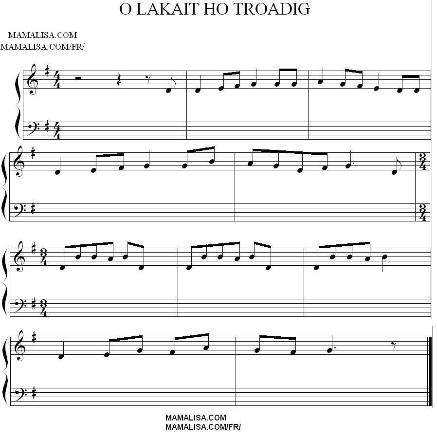 Sheet Music - O, lakait ho troadig