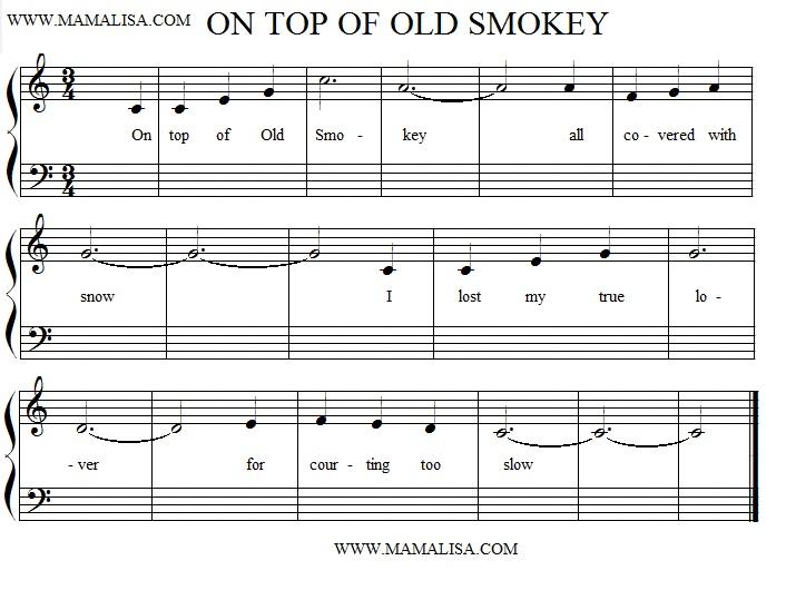 Sheet Music - On Top of Old Smokey