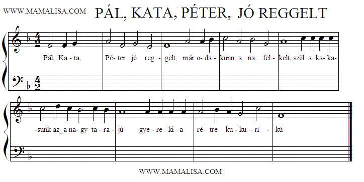 Partition musicale - Pál, Kata, Péter, jó reggelt