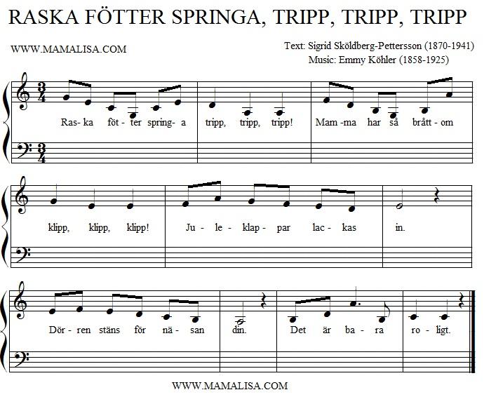 Sheet Music - Raska fötter springa tripp, tripp, tripp