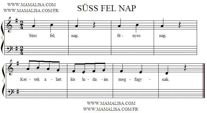 Sheet Music - Süss fel nap