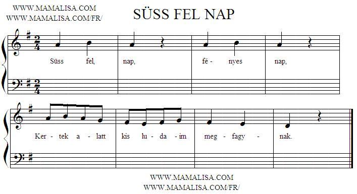 Sheet Music - Süss fel nap