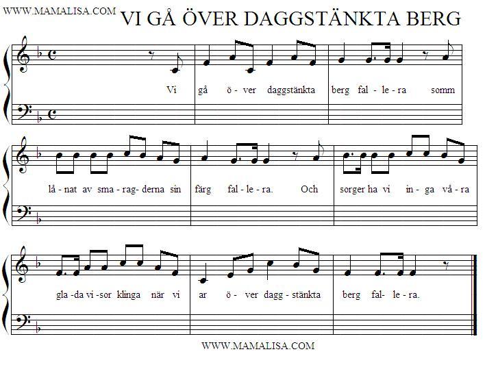Partition musicale - Vi Gå Över Daggstänkta Berg