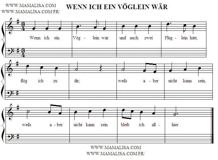 Partition musicale - Wenn ich ein Vöglein wär