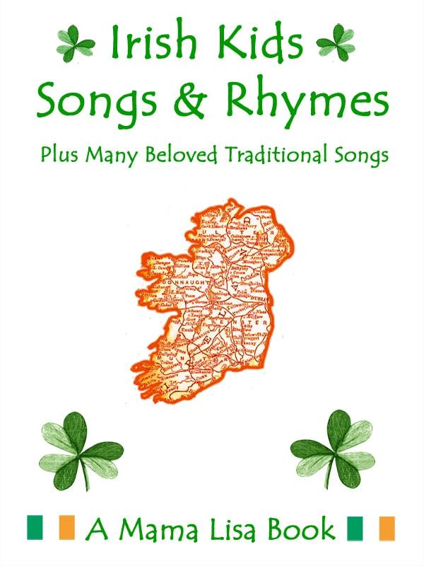 Irish Children's Songs - Ireland - Mama Lisa's World: Children's